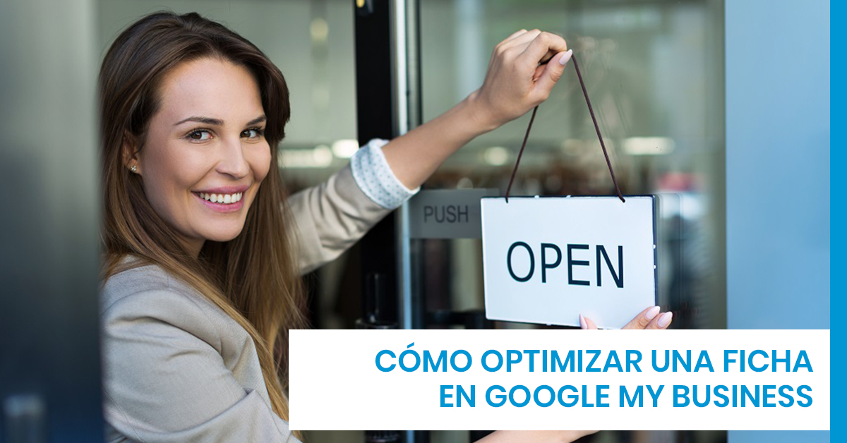 Cómo optimizar una ficha en Google My Business