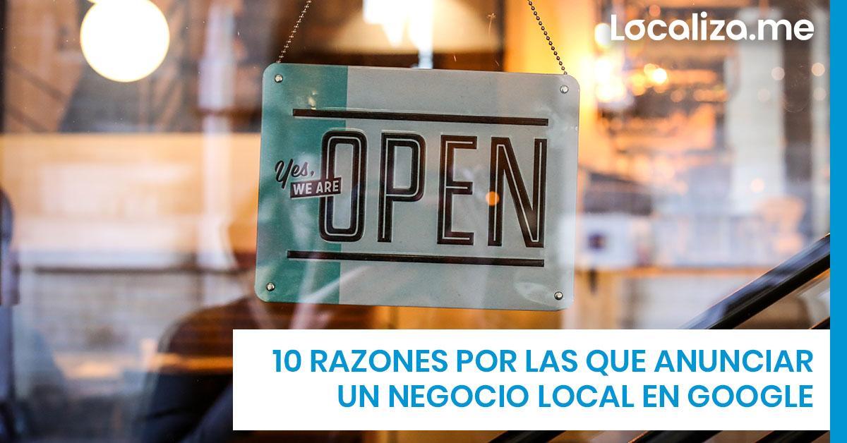 10 razones por las que anunciar un negocio local en Google